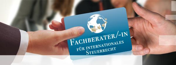 Fachberaterin für Internationales Steuerrecht